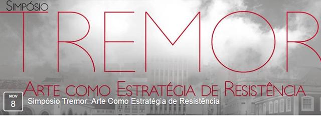 Simpósio Tremor: Arte Como Estratégia de Resistência