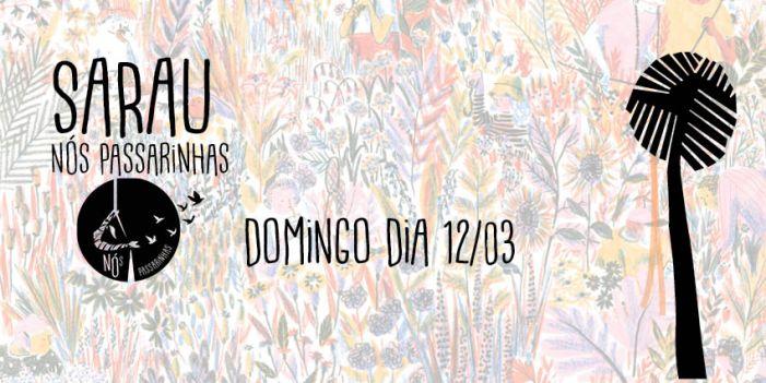 Sarau cultural em Florianópolis: Nós passarinhas
