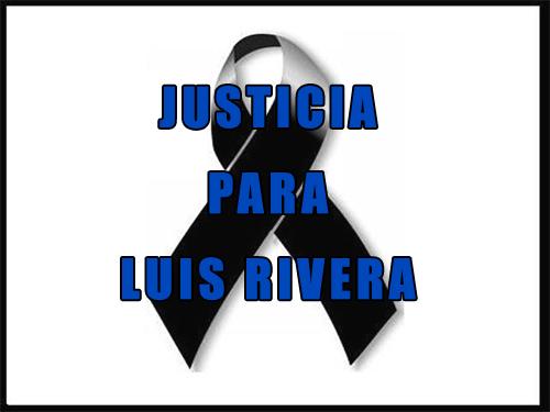 JUSTICIA LUIS RIVERA