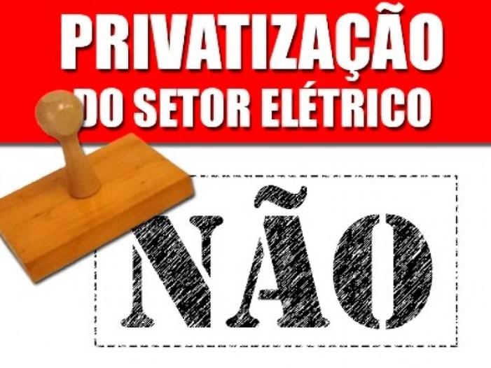 Engenheiros repudiam privatização do Sistema Eletrobrás