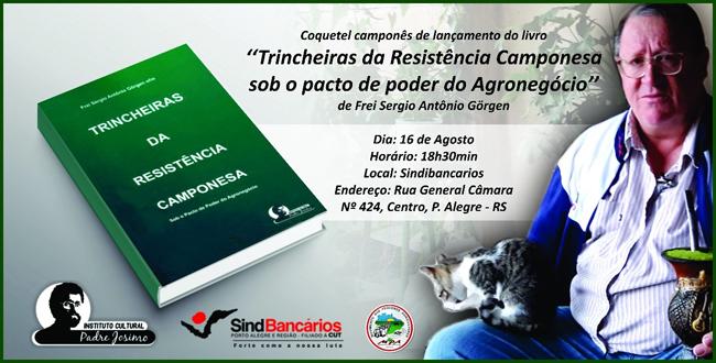 """Frei Sergio lança livro """"Trincheiras da Resistência Camponesa"""" em Porto Alegre"""