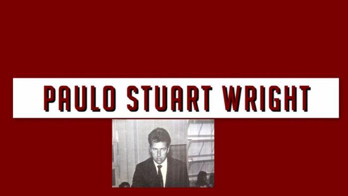 Paulo Stuart Wright: Mais um desaparecido da ditadura brasileira