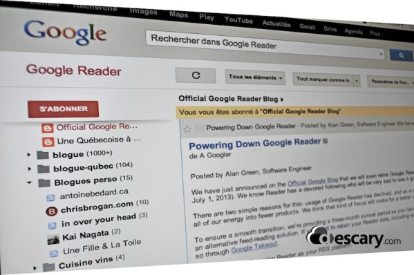 google reader descary Google fermera Google Reader le premier juillet