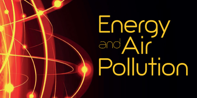 Energy and Air Pollution : IEA Report