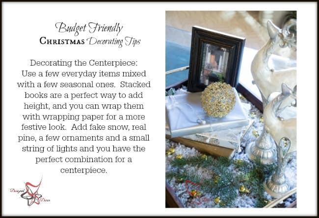 Centerpiece Christmas Decorating tips on a budget