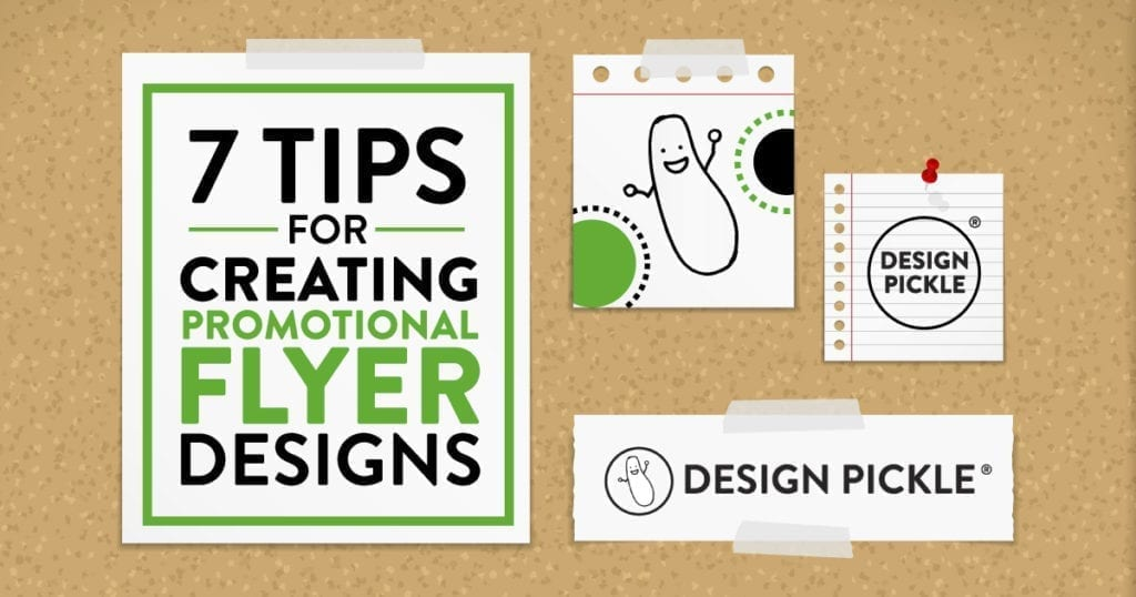 7 Tips To Take Your Flyer Design To The Next Level - Design Pickle