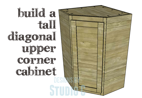 DIY Plans to Build a Tall Diagonal Face Upper Corner Cabinet_Copy