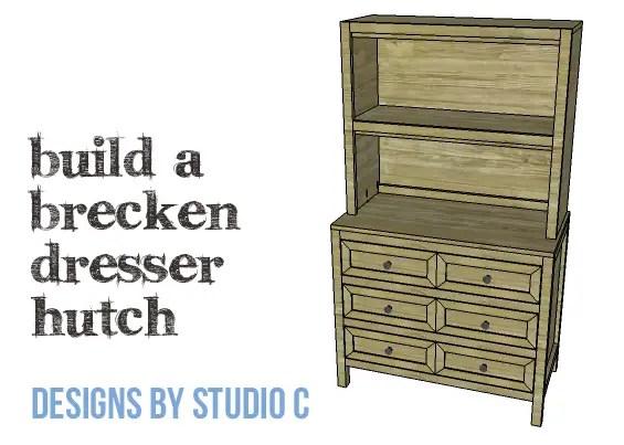 DIY Plans to Build a Brecken Dresser Hutch-Copy