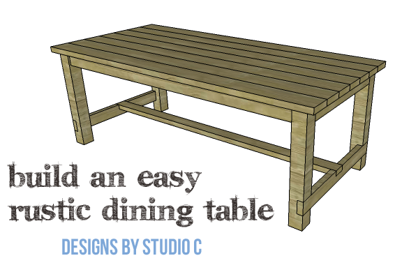 DIY Plans to Build an Easy Rustic Dining Table : Easy Rustic Dining Table Copy from designsbystudioc.com size 576 x 390 png 47kB