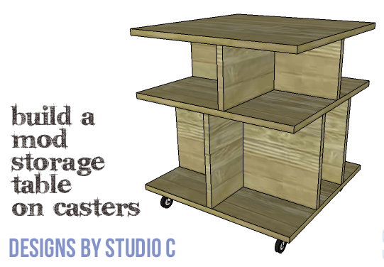 DIY Furniture Plans to Build a Mod Storage Table on Casters - Copy