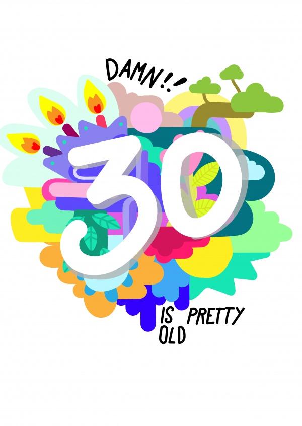 30 is pretty old Feliz Aniversário Enviar online cartões postais