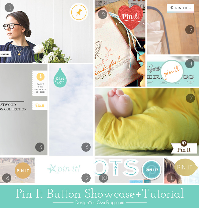 How to Create a Custom Pin It Button for Your Blog. Pin It Buttons Showcase + Tutorial from DesignYourOwnBlog.com