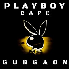 A Preview of Playboy Cafe Gurgaon