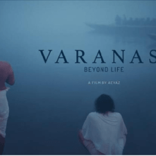 Varanasi Beyond Life - A Short Film By Aeyaz Hasn