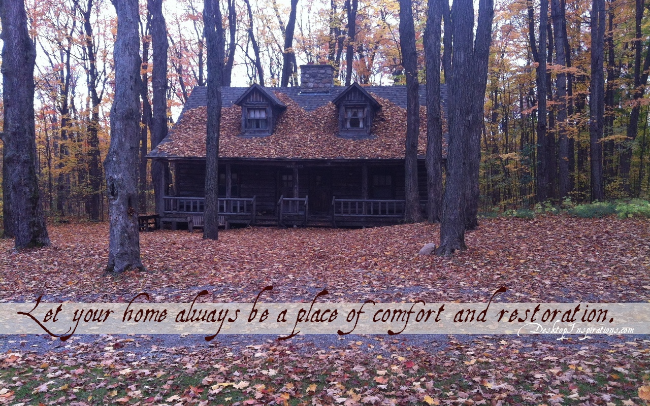 Make Your Own Quote Wallpaper Free Comfort And Restoration Autumn Cabin Wallpaper Desktop