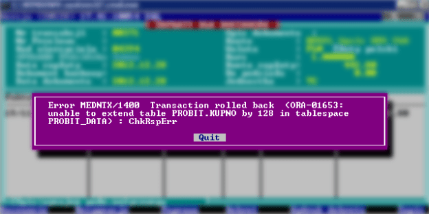 Error MEDNTX/1400 Transaction rolled back (ORA-01653: unable to extend table PROBIT.KUPNO by 128 in tablespace PROBIT_DATA) : ChkRspErr