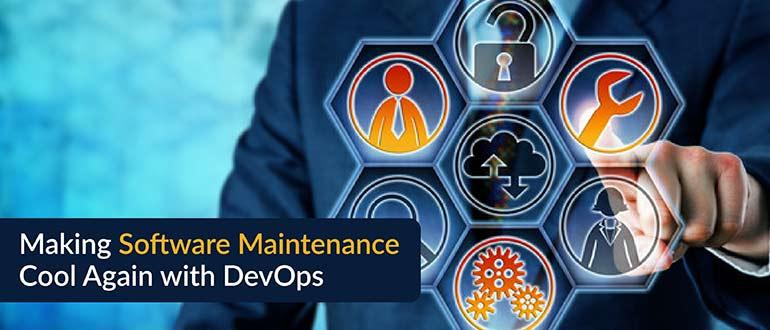 Making Software Maintenance Cool Again with DevOps - DevOps
