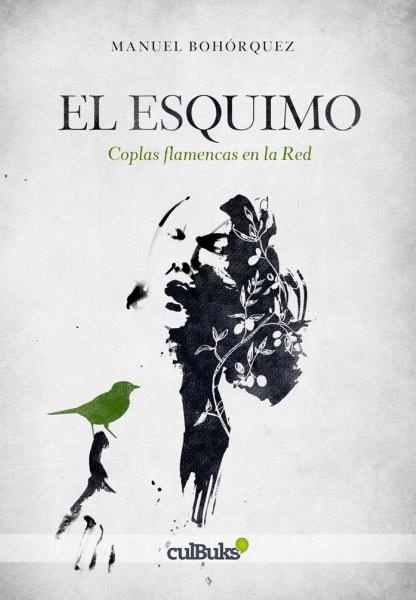 El esquimo, de Manuel Bohórquez Casado