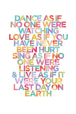 Fantasy Phone Wallpaper Woth Quote Dance Love Sing Colourful Quotes Poster Popartuk
