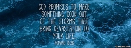 Feeling Alone Wallpaper With Quotes Romans 8 28 Nkjv Something Good Out Of The Storms