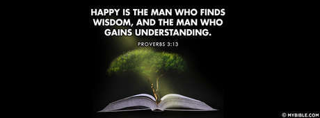 Love Understanding Quotes Wallpaper Proverbs 3 13 Nkjv Happy Is The Man Who Finds Wisdom