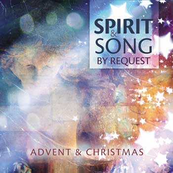 Spirit  Song By Request Advent  Christmas CD - Products OCP