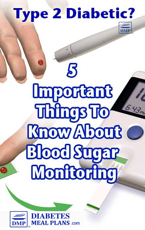 5 Important Things to Know About Blood Sugar Monitoring - meal plans