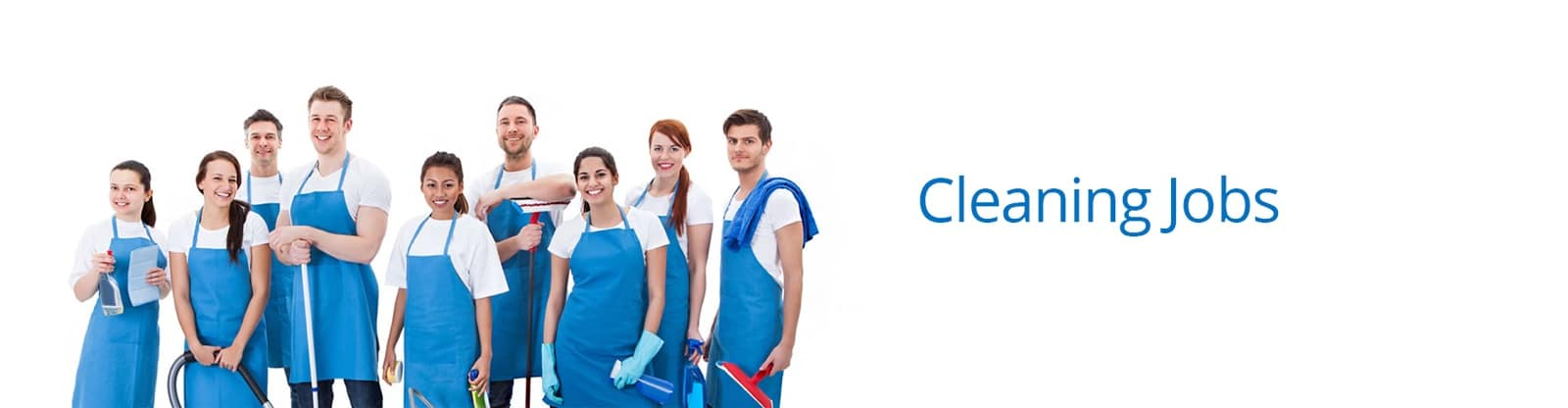Cleaning jobs We have cleaning jobs available across the UK