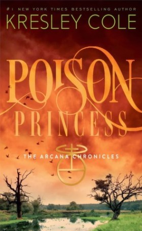My review of Poison Princess by Kresley Cole, the first book in Cole's fabulous YA fantasy series, the Arcana Chronicles.