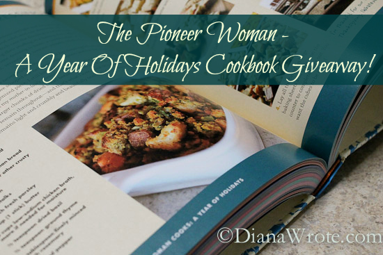 The Pioneer Woman - A Year Of Holidays Cookbook Giveaway!