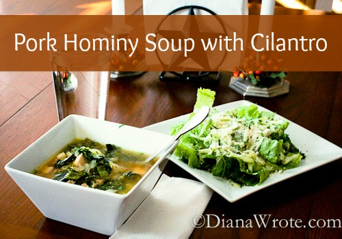 Pork Hominy Soup with Cilantro