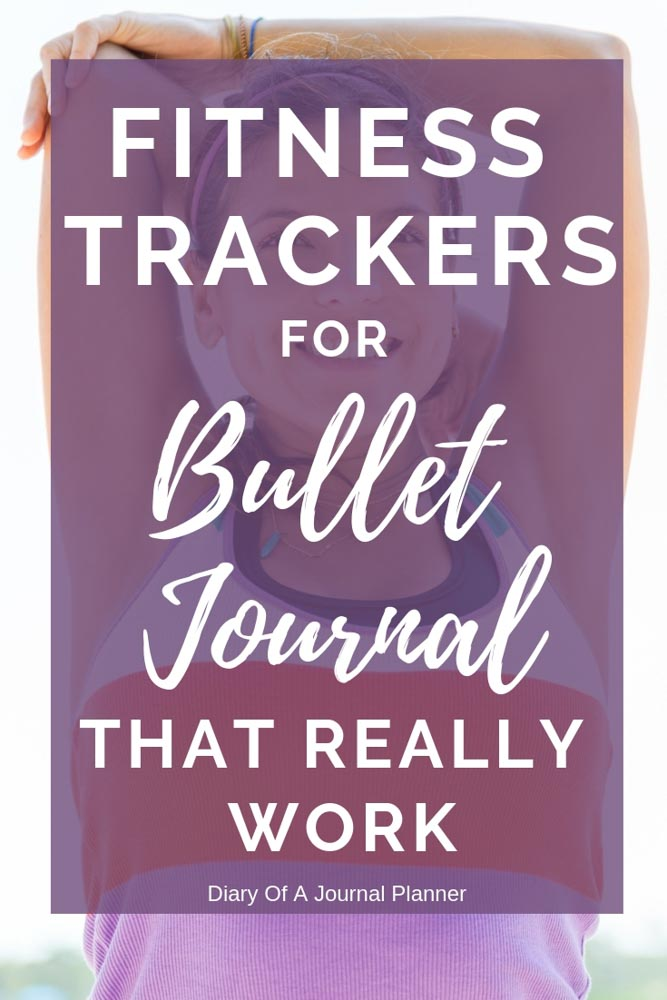 Fitness Trackers For Bullet Journal That Really Work!