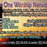 Welcome To One Worship Network In Newark Delaware-5/31/2015
