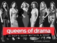 Queens of Drama Dish Magazine