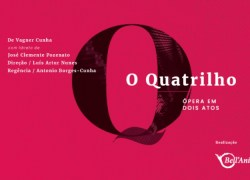 """Ópera """"O Quatrilho"""" será encenada na Casa das Artes em Bento"""