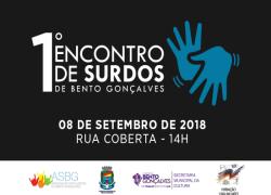 1º Encontro de Surdos de Bento Gonçalves ocorre neste sábado