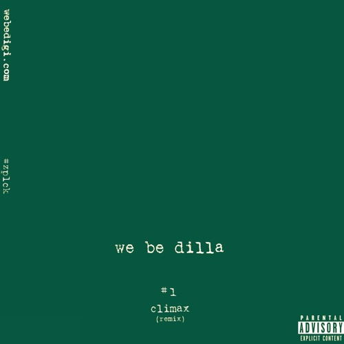 We Be Digi - We Be Dilla #1 (Climax Remix)