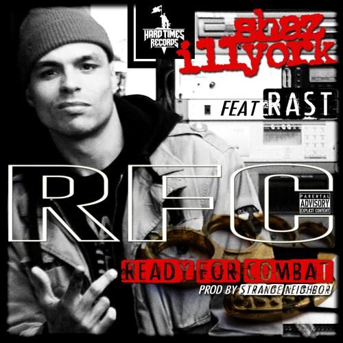 Shaz Illyork ft. Rast - RFC (Ready For Combat)