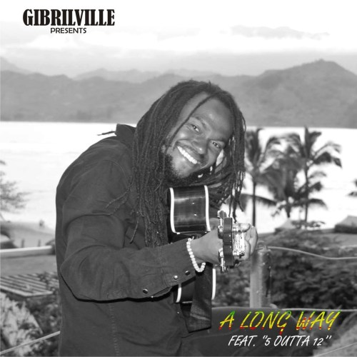 gibrilville-a-long-way-ft-5-outta-12