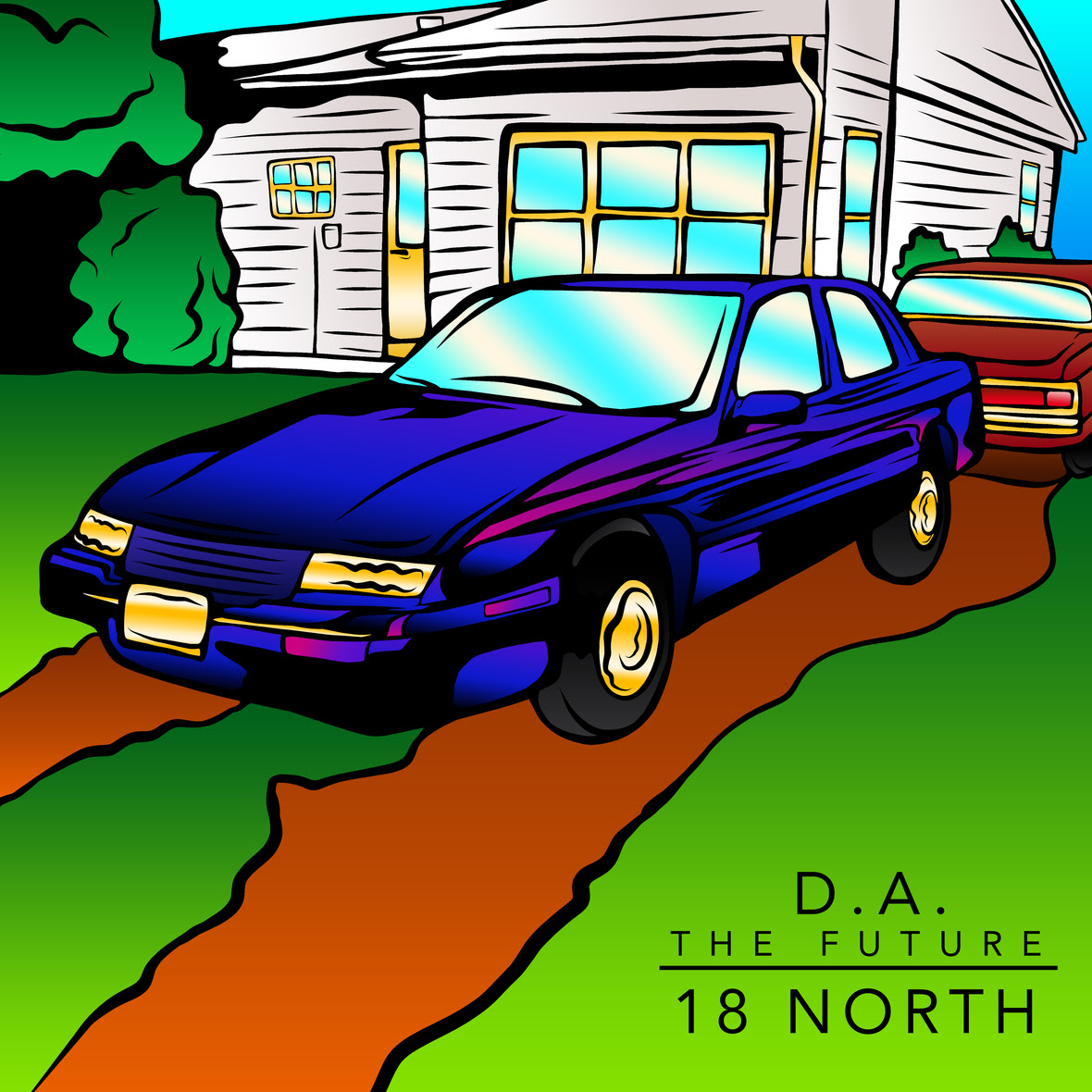 D.A. The Future - 18 North