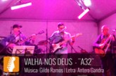 "VALHA NOS DEUS BLUES BAND – ""A32"""