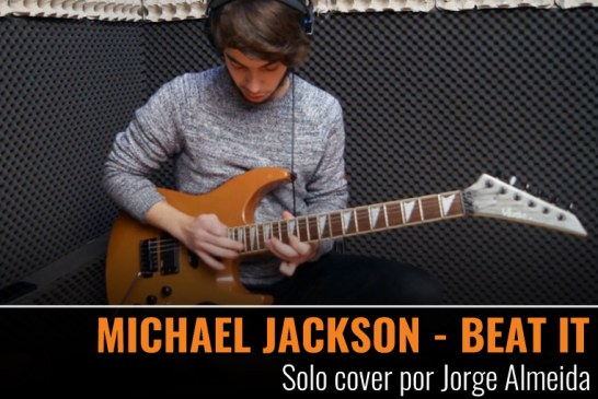 MICHAEL JACKSON – BEAT IT – Solo cover por Jorge Almeida