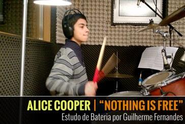 ALICE COOPER – NOTHING IS FREE – Estudo de Bateria por Guilherme Fernandes