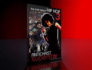 The Truth Behind Hip Hop Part 3 - Antichrist Superstar