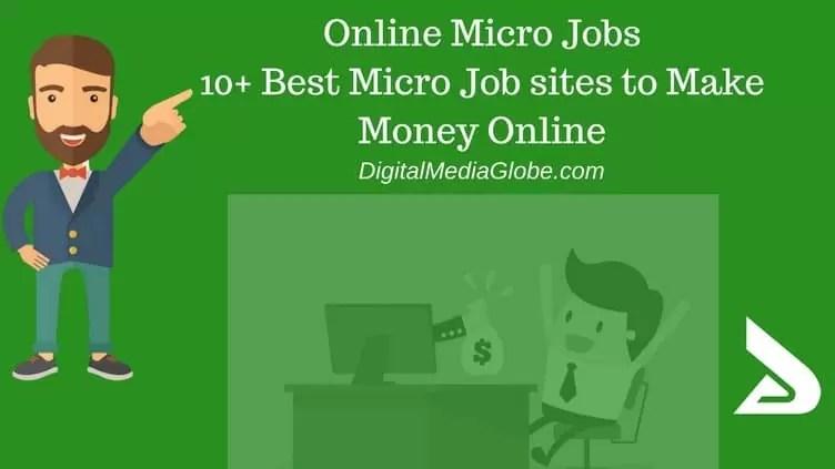 Online Micro Jobs 10+ Best Micro Job sites to Make Money Online - best jobs sites