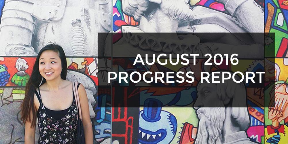 august 2016 progress report