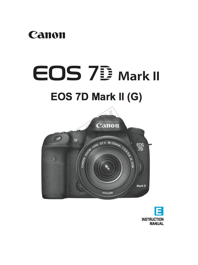 Canon Eos 7d Mark Ii Instruction Manual Or User Guide Digital ...