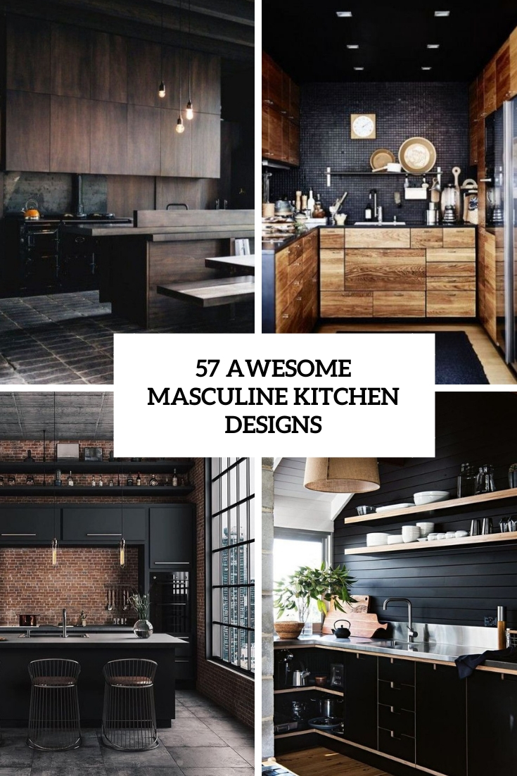 57 Awesome Masculine Kitchen Designs Digsdigs