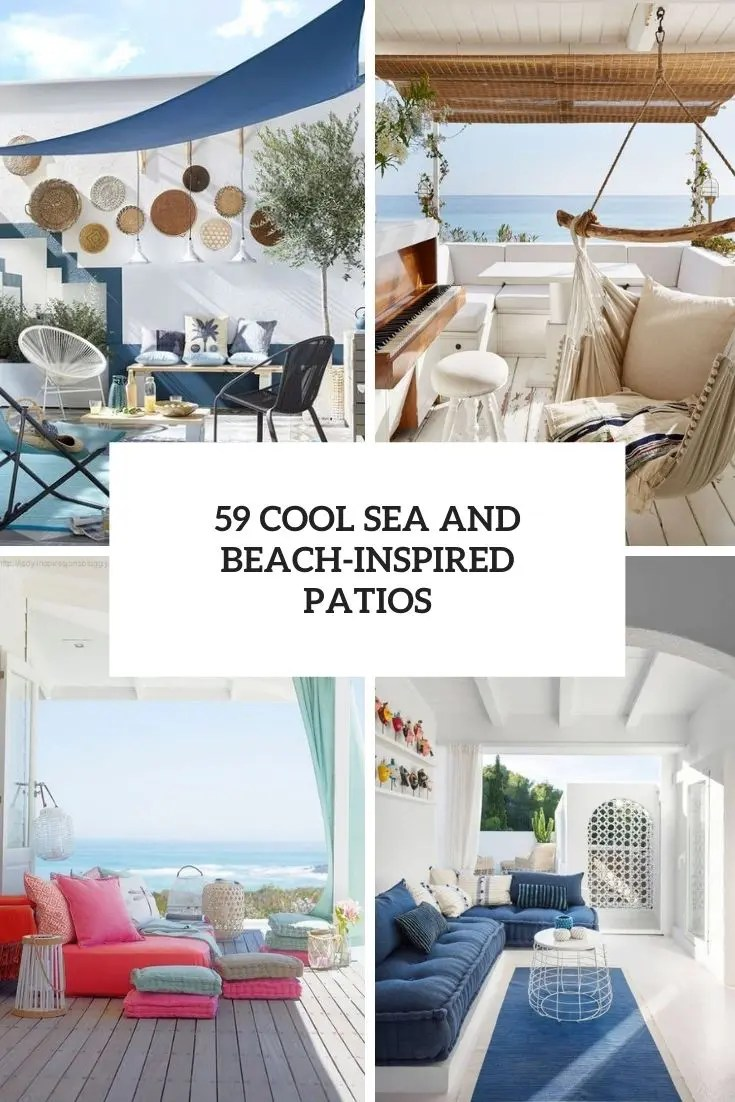 59 Cool Sea And Beach Inspired Patios Digsdigs