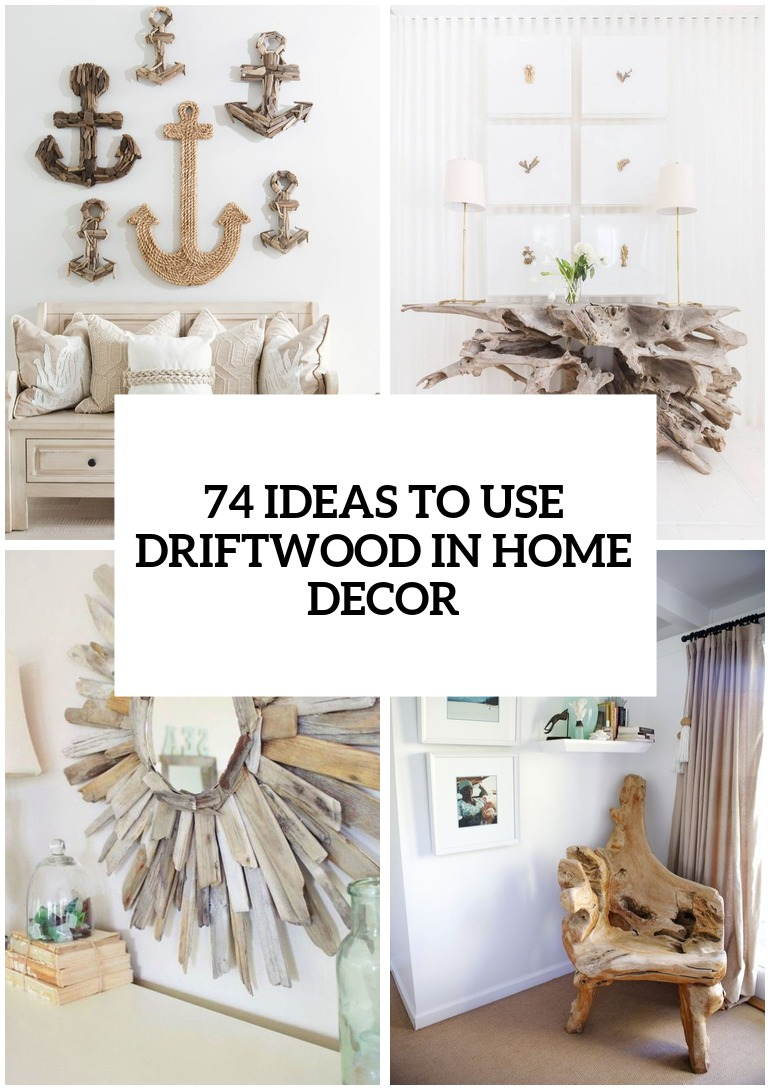 Lampen Ibiza Style 74 Ideas To Use Driftwood In Home Décor Digsdigs